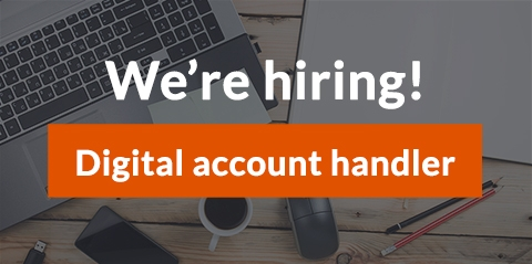 We're hiring - Digital account handler role